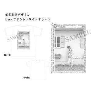 from Yuki 1stAnniversary !!仙名彩世デザイン  BackプリントホワイトTシャツ