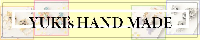 YUKI's HAND MADEY NEW